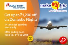 """MakeMyTrip Domestic Flights Offer, 1st time net banking users only, Exclusive offer for 1st time ICICI Bank Internet Banking users, offer ending soon valid till 5 feb 2016. Additional Cashback Rs. 200 to Bank account for first time ICICI Net Banking user. The cashback offer is valid for the domestic flight bookings made from 22nd Jan'16 to 05th Feb'16. (""""Offer Period"""").   http://www.paisebachaoindia.com/makemytrip-domestic-flights-icici-offer-upto-1200-off-on-domestic-flight-makemytrip/"""