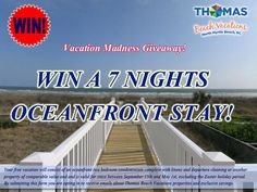 Win a FREE 7 Night Oceanfront Stay in Myrtle Beach with Thomas Beach Vacations!