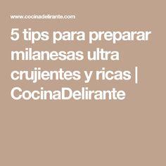 5 tips para preparar milanesas ultra crujientes y ricas | CocinaDelirante