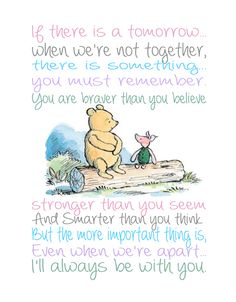 24 Trendy Quotes Winnie The Pooh Wisdom Mom Eeyore Quotes, Winnie The Pooh Quotes, Winnie The Pooh Friends, Winne The Pooh, Piglet Winnie The Pooh, Disney Quotes, Disney Songs, Disney Art, Disney Movies
