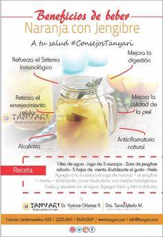 A tu Salud #ConsejosTanyari  Beneficios de beber - Naranja con Jengibre  Pruebalo y cuentanos!