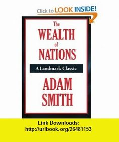 The Wealth of Nations (9781604598919) Adam Smith , ISBN-10: 1604598913  , ISBN-13: 978-1604598919 ,  , tutorials , pdf , ebook , torrent , downloads , rapidshare , filesonic , hotfile , megaupload , fileserve