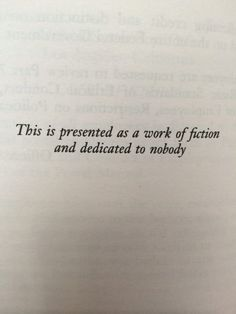 Community Post: 26 Of The Greatest Book Dedications You Will Ever Read Writer Quotes, Poetry Quotes, Story Quotes, Daily Quotes, Funny Book Dedications, Was Ist Pinterest, Favorite Book Quotes, Pretty Words, Love Book