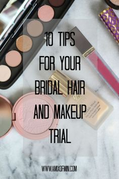 wedding beauty checklist Ten tips for your bridal hair and make up trial! // A Mix of Min Bridal Hair Tips, Bridal Makeup Tips, Wedding Hair And Makeup, Wedding Beauty, Hair Makeup, Wedding Hair Tips, Bridal Beauty, Dream Wedding, Marriage Makeup