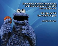 109 Best Cookie Monster Lol Images Cookie Monster Quotes