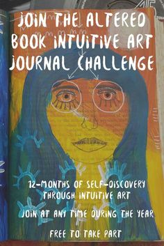 Altered book intuitive art journal challenge. Join at any time in 2017.