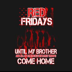 Remember Everyone Deployed, Red Friday, Troops, Neon Signs, America, Movie Posters, Movies, Films, Film Poster