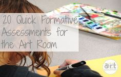 20 Quick Formative Assessments You Can Use TODAY - The Art of Education