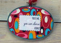 trust me you can dance hoop art