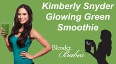 Kimberly Snyder's Glowing Green Smoothie recipe made using a Vitamix or ...