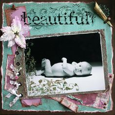 Beautiful...lovely newborn page.