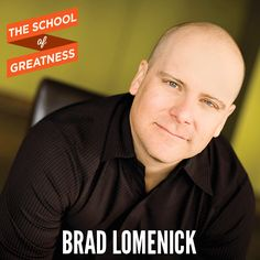 263---The-School-of-Greatness---BradLomenick humble hungry hustle