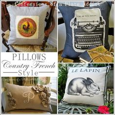 Pillows...Country French Style