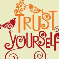 try this on like a favorite sweater today :: Trust Yourself by valentina design on Etsy