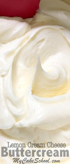 The most DELICIOUS Lemon Cream Cheese Buttercream Recipe! - MyCakeSchool.com. Online Cake Decorating Tutorials & Recipes!