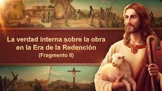 La Palabra de Dios   La verdad interna sobre la obra en la Era de la Redención (Fragmento 2) #Evangelio #LaVidaEterna #ElReinoDeDios #EspírituSanto #ElSeñorJesús #LaObraDeDios #LaVozDeDios  #LosÚltimosDías #ElAguaDeVida #ConocerADios #LaVoluntadDeDios #EstudiosBiblicos Jesus Is Coming, A Thousand Years, Word Of God, Les Oeuvres, True Stories, Lord, Learning, Youtube, Waiting