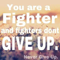 Never give up - Post Polio Syndrome Guillain Barre Syndrome, Chronic Pain Quotes, Cidp, Complex Regional Pain Syndrome, Ankylosing Spondylitis, Rare Disease, Invisible Illness, Multiple Sclerosis, Autoimmune Disease