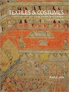 Textiles & Garments: At the Jaipur Court. Rahul Jain
