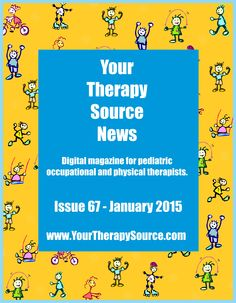 January Issue of the Your Therapy Source Digital Magazine for OTs and PTs - articles on sleep, autism, drawing games and freebies!