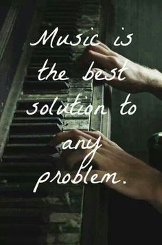 The dark picture of the person playing the piano creates a great background for the words because eh stand out. The picture also expresses what the words are saying. The shadows in the picture create a vintage feel. Great Quotes, Quotes To Live By, Me Quotes, Inspirational Quotes, Famous Quotes, Piano Quotes, Worth Quotes, Best Music Quotes, Music Sayings