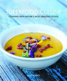 Julie Morris and her non-traditional cookbook 'Superfood Cuisine' present an eco-friendly, yet delicious lifestyle.