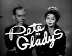 pete and gladys  1962