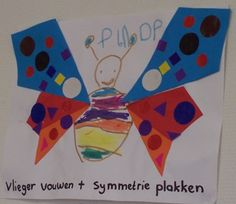 * Vlinder vouwen + symmetrie plakken