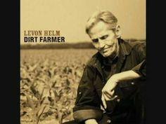 Levon Helm 1) False Hearted Lover Blues Dirt Farmer (2007) www.levonhelm.com