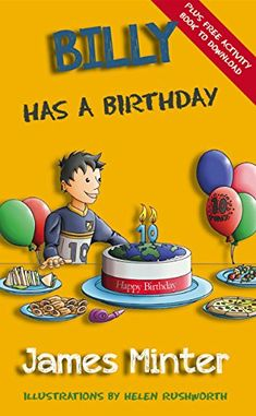 Billy Has A Birthday: Bullying (Billy Growing Up Book 1) by [Minter, James]