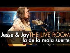"""Jesse & Joy - """"La De La Mala Suerte""""  (The Live Room)"""