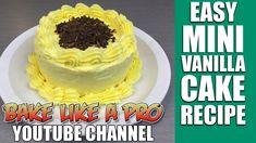 Easy Mini Vanilla Cake Recipe