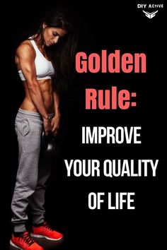 Golden Rule: Improve Your Quality of Life via @DIYActiveHQ #strength