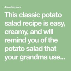 This classic potato salad recipe is easy, creamy, and will remind you of the potato salad that your grandma used to make! It's my fave potato salad with egg recipe! salad with egg Easy Oven Recipes, Side Recipes, Healthy Salad Recipes, Egg Recipes, Easy Meals, Chicken Recipes, Dinner Recipes, Homemade Potato Salads, Potato Salad Recipe Easy