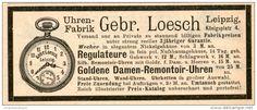 Original-Werbung/Inserat/ Anzeige 1891 - UHRENFABRIK LOESCH LEIPZIG - ca. 110 x 45 mm