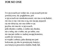 """""""For no one"""" Marcin Świetlicki – Tattoo Aesthetics Flower Tattoo Designs, Some Words, Poems, Math Equations, Quotes, Cards, Quotations, Qoutes, Poetry"""