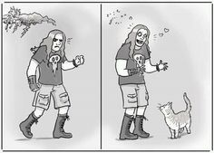 metal guys and cats... what is it? Seriously. Every death metal guy I've met has a strange fascination with small kittens. I love it.