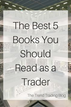 In this article I explain the best 5 trading books to read to achieve success when trading or entrepreneur. These books have changed the way I think about my trading and have altered my mindset when it comes to achieving greatness. Online Trading, Day Trading, Trading Desk, Books You Should Read, Books To Read, Trading Quotes, Stock Charts, Cryptocurrency Trading, Best Investments