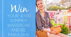 Fabulous sweepstake from Freemans to give you the chance to win your £500 summer wardrobe!