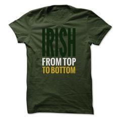 IRISH FROM TO BOTTOM T Shirts, Hoodies. Check price ==► https://www.sunfrog.com/Funny/IRISH-FROM-TO-BOTTOM.html?41382