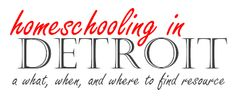Great resource and blog for homeschoolers in Metro Detroit!