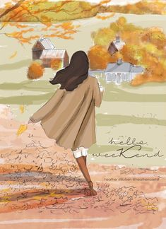 Hello Weekend, Rose, Autumn Walks, Have Some Fun, Cozy Sweaters, Happy Quotes, Vermont, Self Care, Fashion Art