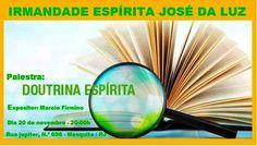 Irmandade Espírita José da Luz Convida para a sua Palestra Pública - Mesquita - RJ - http://www.agendaespiritabrasil.com.br/2015/11/19/irmandade-espirita-jose-da-luz-convida-para-a-sua-palestra-publica-mesquita-rj-3/