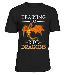 Funny Training To Ride Dragons T-shirt Geek Nerd Gamer Gift  #blackFriday#tshirt#tee#gift#holiday#art#design#designer#tshirtformen#tshirtforwomen#besttshirt#funnytshirt#age#name#halloween#christmas#happy#grandparent#blackFriday#family#trump#birthday#image#photo#ideas#2017#sweetshirt#bestfriend#nurse#winter#america#american#lovely#unisex#sexy#tattoos#lucky#veteran#cooldesign#mug#mugs#awesome#holiday#season#cuteshirt