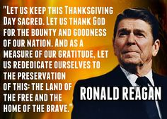 "I do not ""Celebrate Thanksgiving"", why? Because it's a shame of a reminder of all the American Indians who suffered genocide thanks to the invaders aka ""Immigrants"" who slaughtered them and stealing the land. Ronald Reagan Quotes, President Ronald Reagan, Greatest Presidents, American Presidents, Wisdom Quotes, Life Quotes, Qoutes, Great Quotes, Inspirational Quotes"