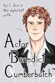 Learn The ABCs With Benedict Cumberbatch - BuzzFeed Mobile this is hysterical!