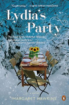 WANT TO READ: a book I chose because of the cover - Lydia's Party: A Novel by Margaret Hawkins