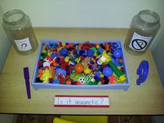 """is it magnetic activity: put a bunch of items in a bin and a magnetic wand for child to test if it's magnetic or not and then sort into a """"magnetic"""" or """"not magnetic"""" jar or cup"""