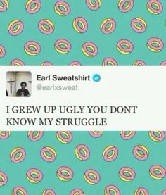 Earl Sweatshirt Tweet