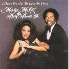 'I Hope We Get To Love In Time', just one picture for now. Marilyn McCoo & Billy Davis Jr. singing You Don't Have to Be a Star (To Be in My Show). Whoa amazon rip $25 but here showed $10 http://shop.vh1.com/I-Hope-We-Get-to-Love-in-Time-Soul_stcVVproductId152544VVcatId424102VVviewprod.htm