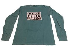 Wear our Straight Outta Practice Volleyball Long Sleeve Tee Shirt after a hard volleyball practice or tough workout! This awesome long sleeve comes in Black or our Comfort Color style Seafoam Green. G